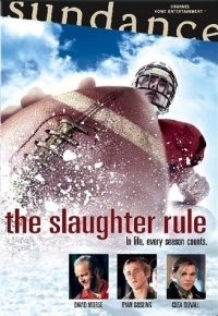 Película The Slaughter Rule