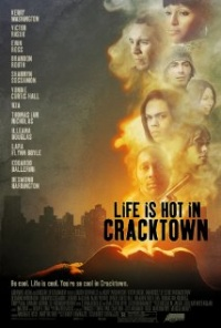 Película Life Is Hot in Cracktown