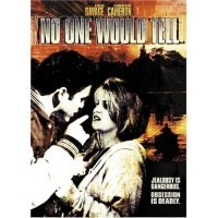 Película No One Would Tell