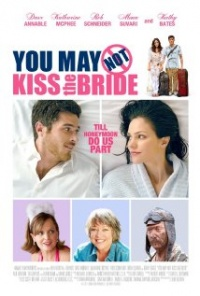 Película You May Not Kiss the Bride