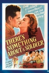 Película There's Something About a Soldier