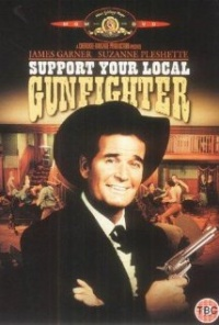 Película Support Your Local Gunfighter