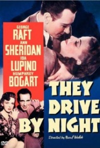 Película They Drive by Night