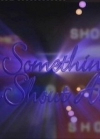 Película Something to Shout About