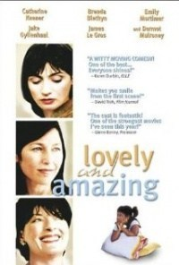 Película Lovely & Amazing