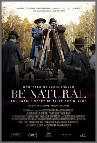 Película Be Natural: The Untold Story of Alice Guy-Blaché