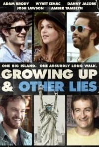 Película Growing Up and Other Lies