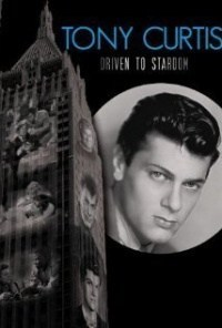 Película Tony Curtis: Driven to Stardom