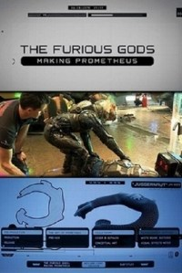 Película The Furious Gods: Making Prometheus