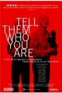 Película Tell Them Who You Are