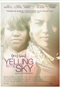 Película Yelling to the Sky