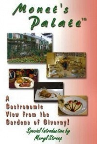 Película Monet's Palate: A Gastronomic View from the Gardens of Giverny