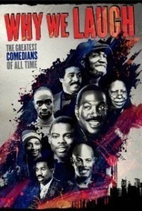 Película Why We Laugh: Black Comedians on Black Comedy