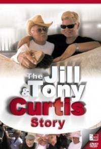 Película The Jill & Tony Curtis Story