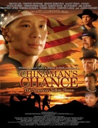 Película Chinaman's Chance: America's Other Slaves