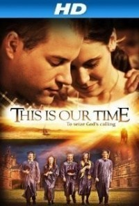Película This Is Our Time