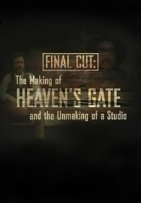 Película Final Cut: The Making and Unmaking of Heaven's Gate