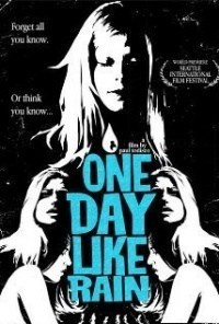 Película One Day Like Rain
