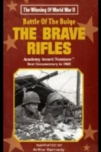 Película The Battle of the Bulge... The Brave Rifles