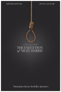The Execution of Nigel Harris