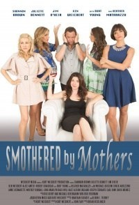Película Smothered by Mothers