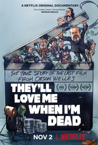 Película They'll Love Me When I'm Dead
