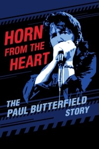 Película Horn from the Heart: The Paul Butterfield Story