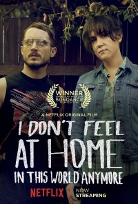Película I Don't Feel at Home in This World Anymore.