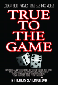 Película True to the Game