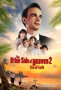 Película The Other Side of Heaven 2: Fire of Faith