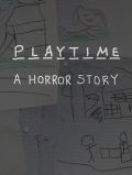Playtime: A Horror Story