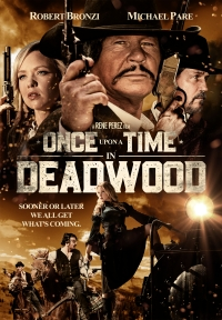 Película Once Upon a Time in Deadwood