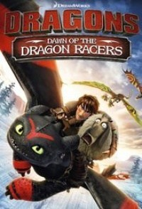 Película Dragons: Dawn of the Dragon Racers