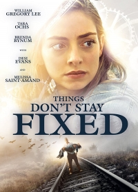Película Things Don't Stay Fixed